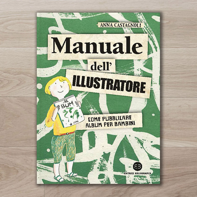 Manuale dell'illustratore - Anna Castagnoli
