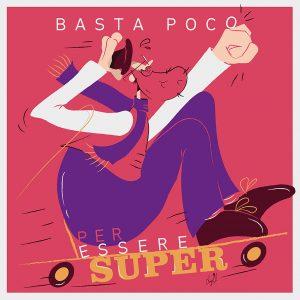 Luigi Leuce - Basta poco per essere SUPER